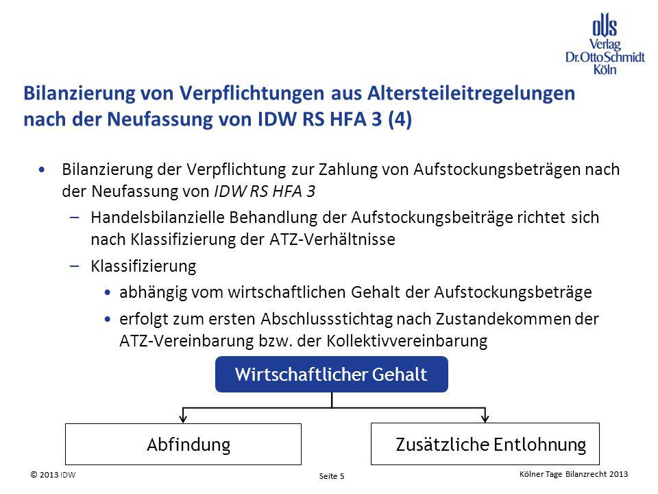 Bilanzierung von Verpflichtungen aus Altersteileitregelungen nach der Neufassung von IDW RS HFA 3 (4)