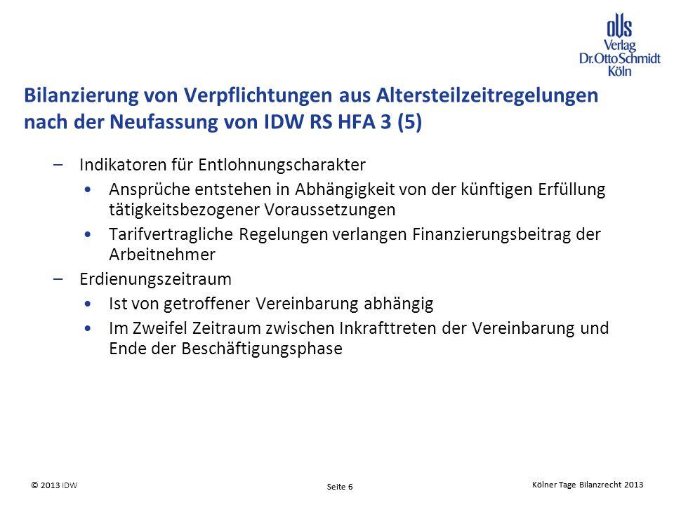 Bilanzierung von Verpflichtungen aus Altersteilzeitregelungen nach der Neufassung von IDW RS HFA 3 (5)