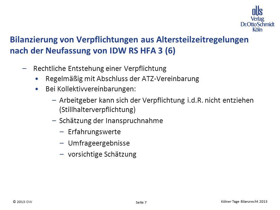 Bilanzierung von Verpflichtungen aus Altersteilzeitregelungen nach der Neufassung von IDW RS HFA 3 (6)