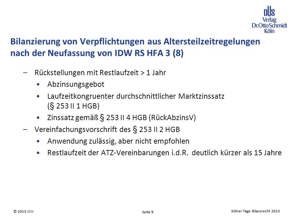 Bilanzierung von Verpflichtungen aus Altersteilzeitregelungen nach der Neufassung von IDW RS HFA 3 (8)