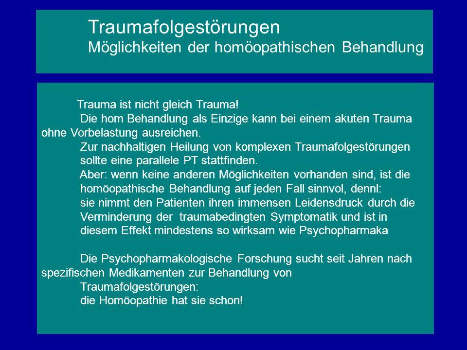 Traumafolgestörungen Möglichkeiten der homöopathischen Behandlung