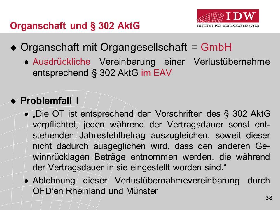Organschaft mit Organgesellschaft = GmbH