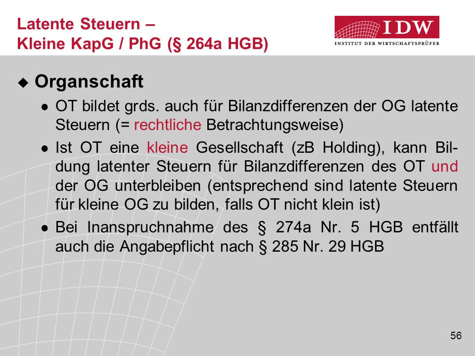 Latente Steuern – Kleine KapG / PhG (§ 264a HGB)