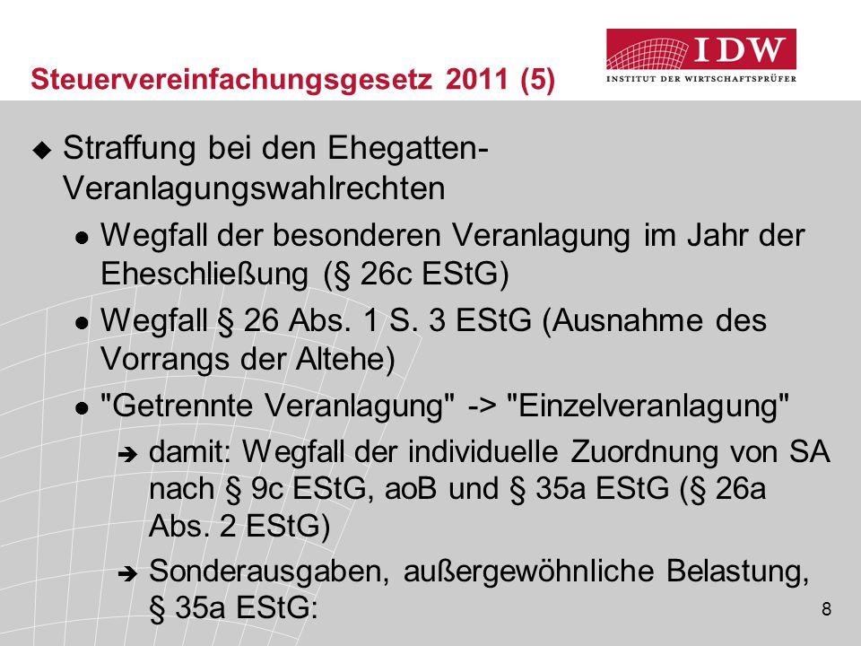 Steuervereinfachungsgesetz 2011 (5)