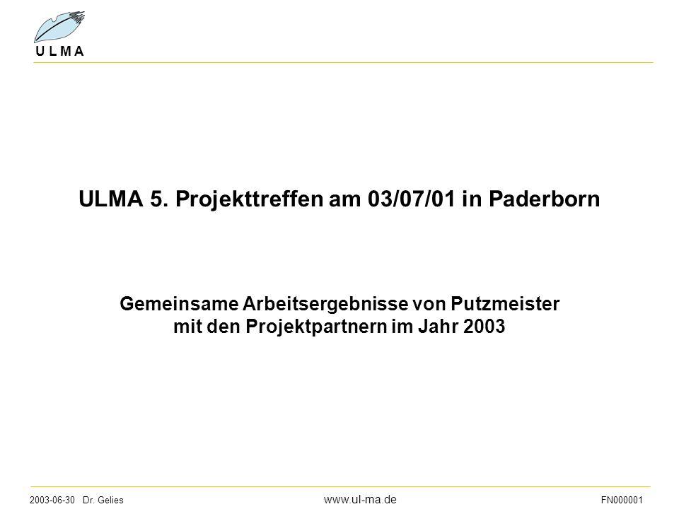 ULMA 5. Projekttreffen am 03/07/01 in Paderborn