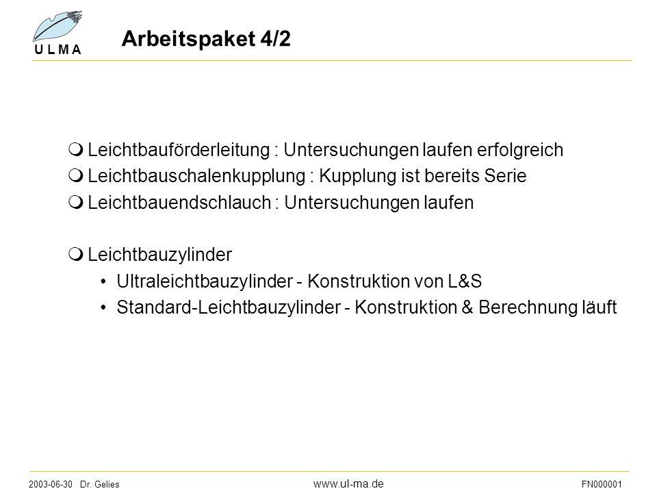 Arbeitspaket 4/2 Leichtbauförderleitung : Untersuchungen laufen erfolgreich. Leichtbauschalenkupplung : Kupplung ist bereits Serie.