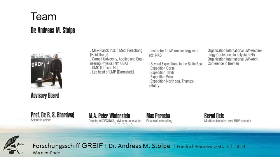 Team Forschungsschiff GREIF I Dr. Andreas M. Stolpe I Friedrich-Barnewitz-Str.