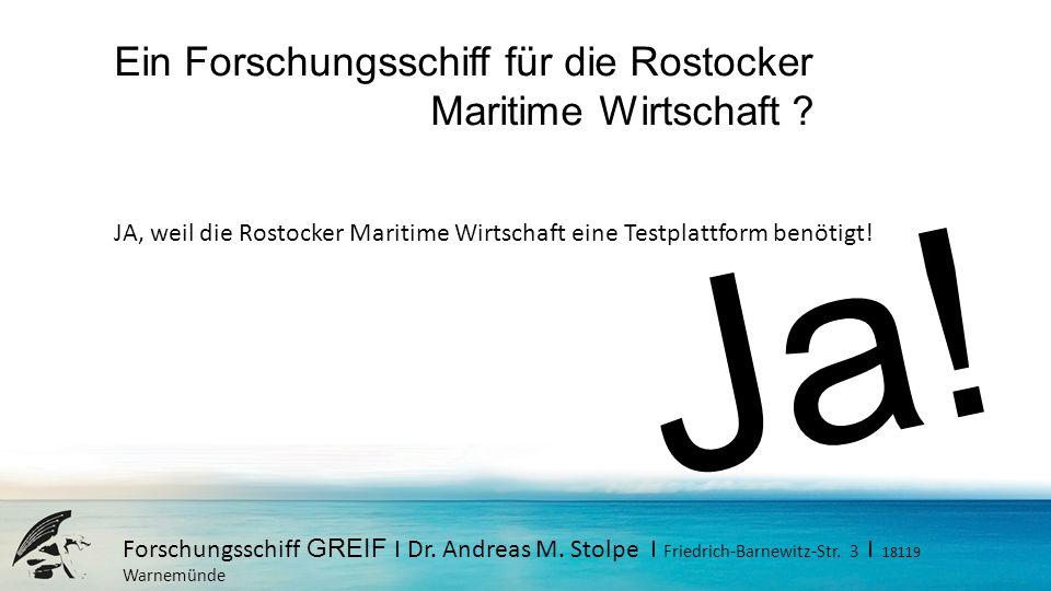 Ja! Ein Forschungsschiff für die Rostocker Maritime Wirtschaft
