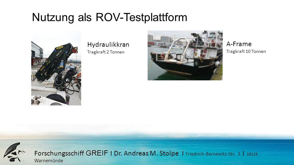 Nutzung als ROV-Testplattform