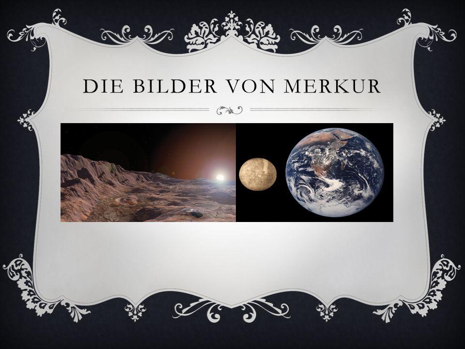 Die Bilder von Merkur