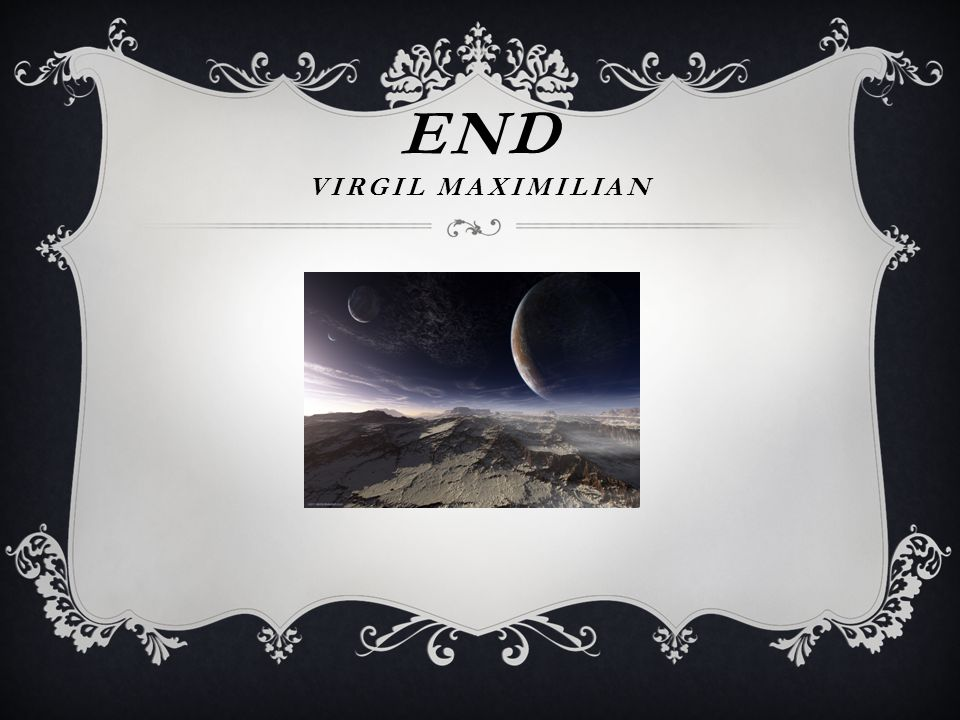 END Virgil Maximilian