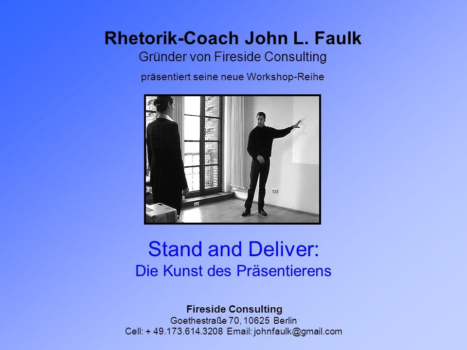 Rhetorik-Coach John L. Faulk Gründer von Fireside Consulting