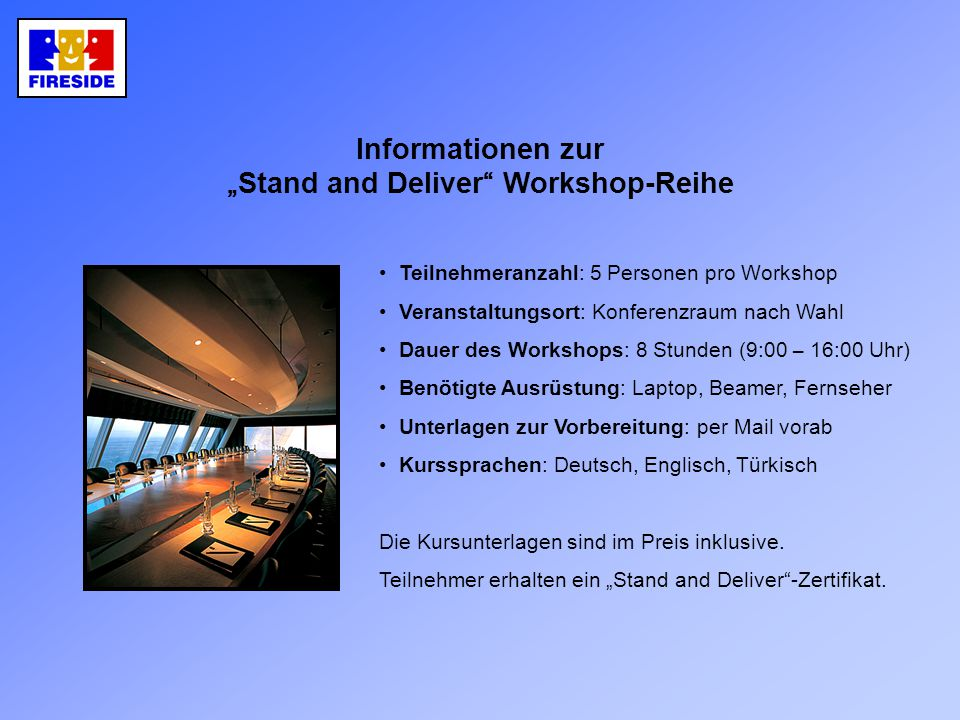 """Stand and Deliver Workshop-Reihe"