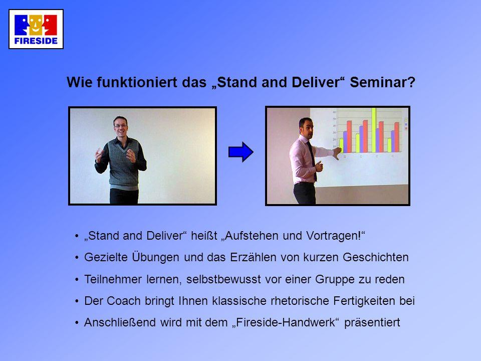 """Wie funktioniert das """"Stand and Deliver Seminar"""