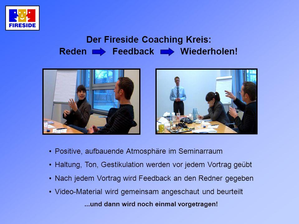 Der Fireside Coaching Kreis: Reden Feedback Wiederholen!