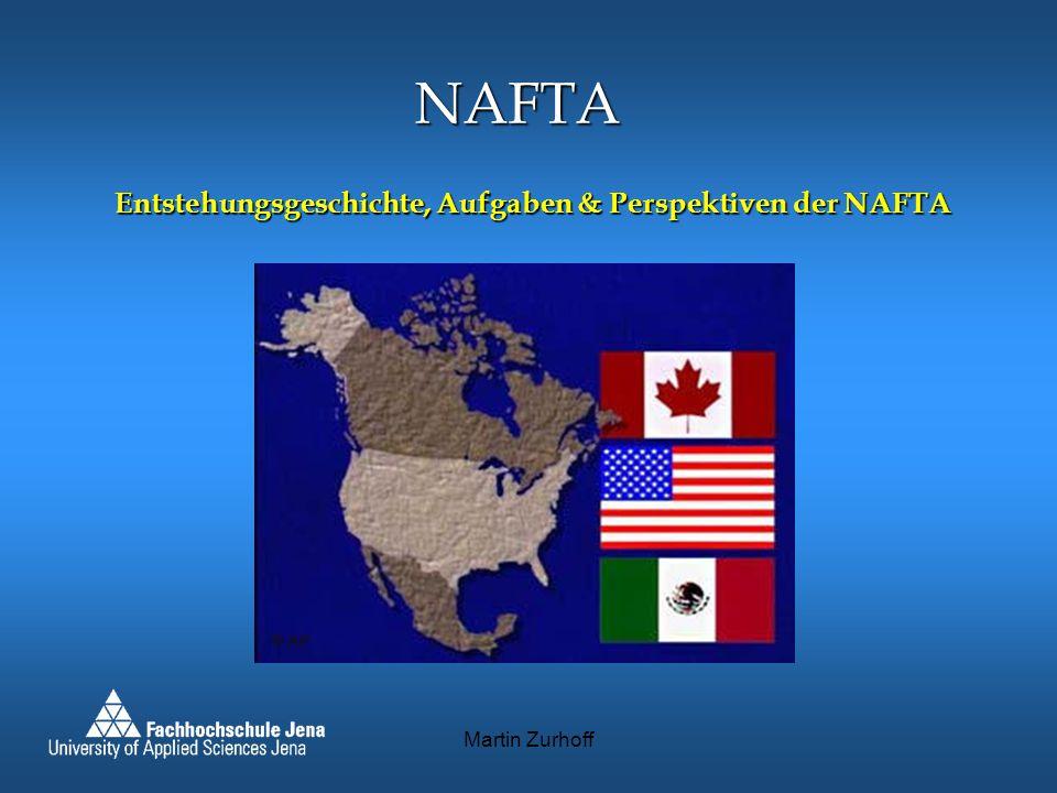 NAFTA Entstehungsgeschichte, Aufgaben & Perspektiven der NAFTA