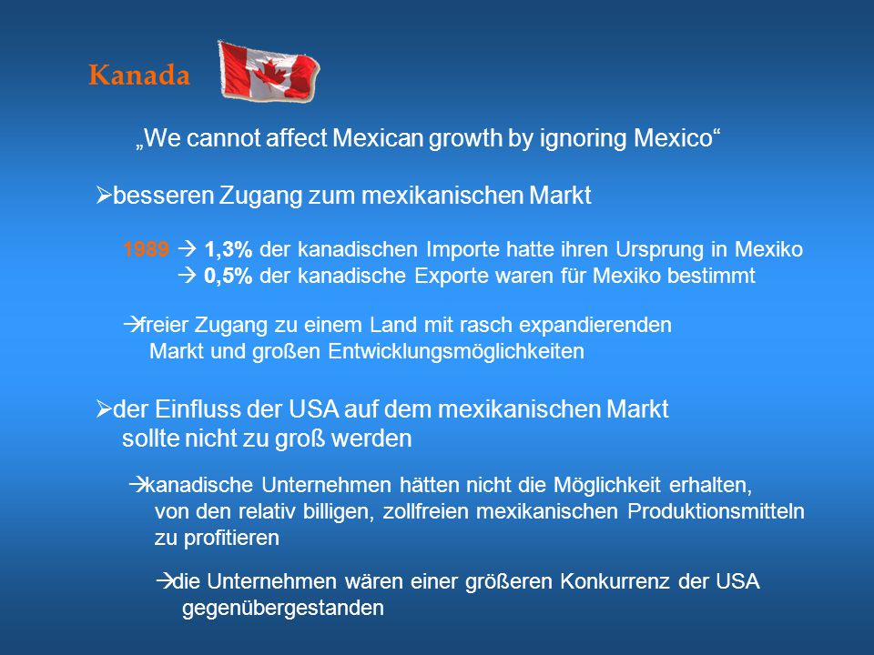 "Kanada ""We cannot affect Mexican growth by ignoring Mexico"