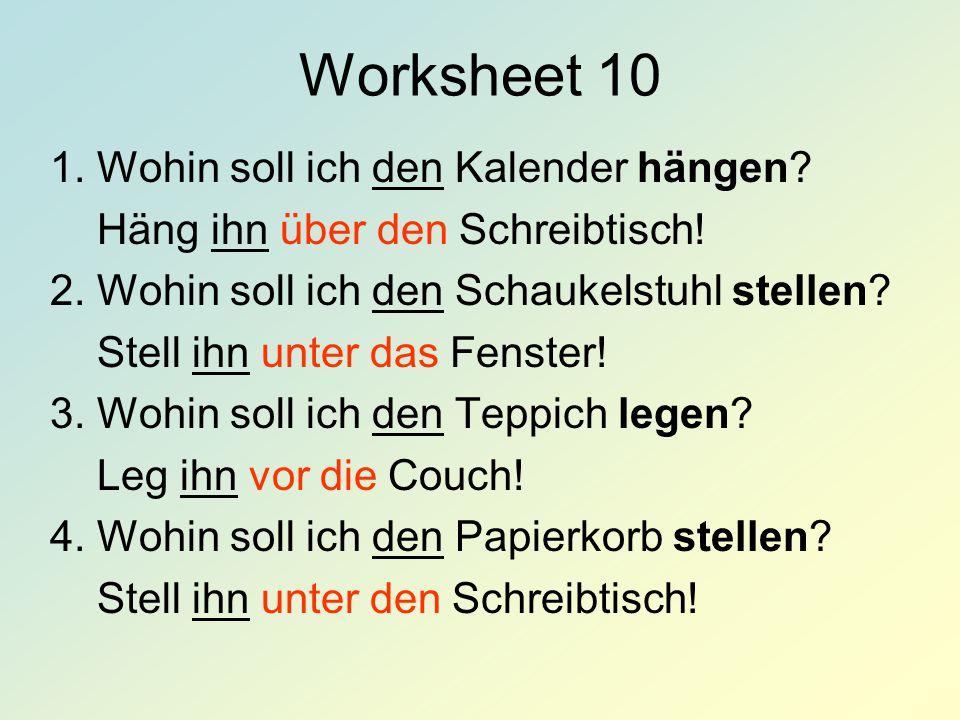 Worksheet 10 1. Wohin soll ich den Kalender hängen
