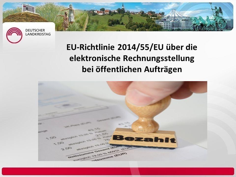 EU-Richtlinie 2014/55/EU über die elektronische Rechnungsstellung bei öffentlichen Aufträgen