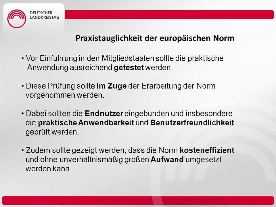 Praxistauglichkeit der europäischen Norm