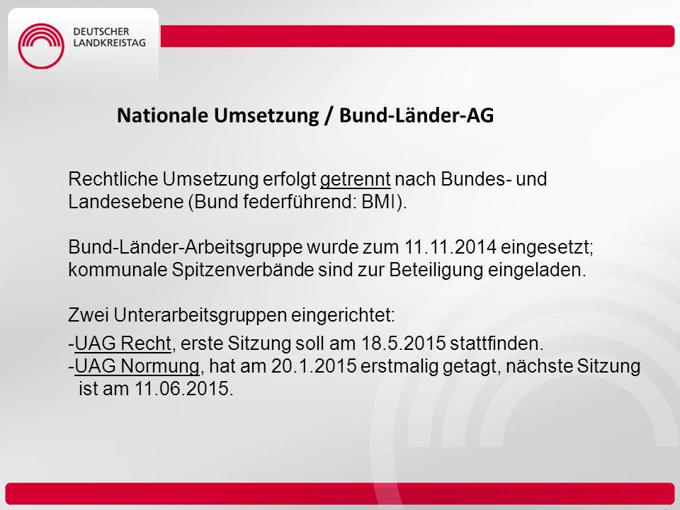 Nationale Umsetzung / Bund-Länder-AG