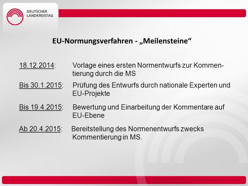 "EU-Normungsverfahren - ""Meilensteine"