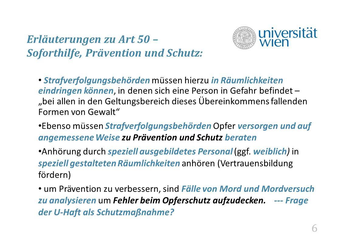 Erläuterungen zu Art 50 – Soforthilfe, Prävention und Schutz: