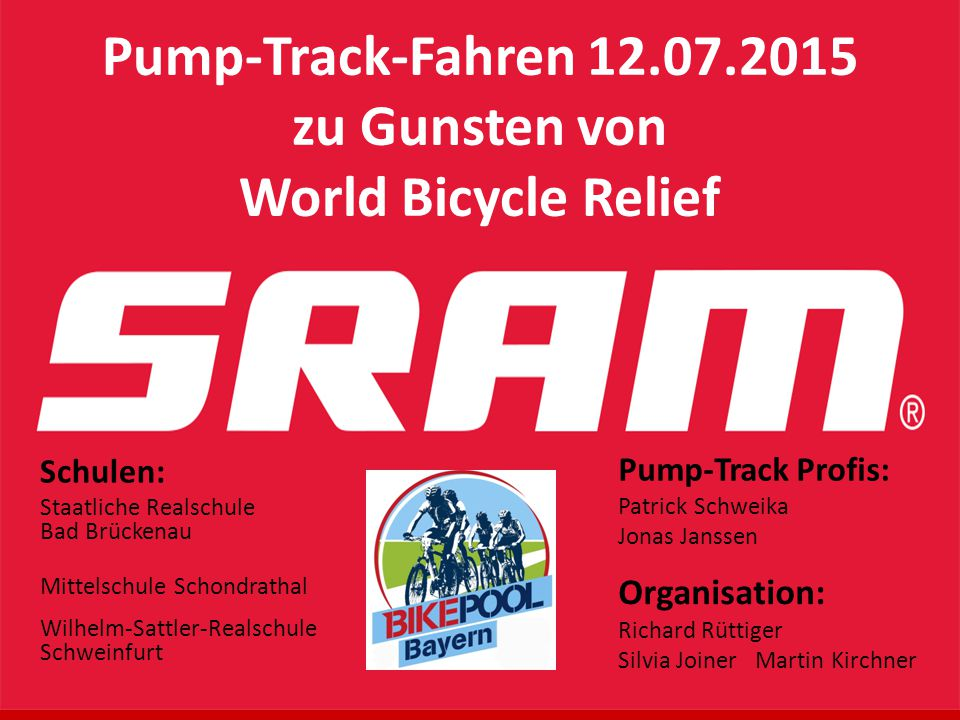 Pump-Track-Fahren 12.07.2015 zu Gunsten von World Bicycle Relief