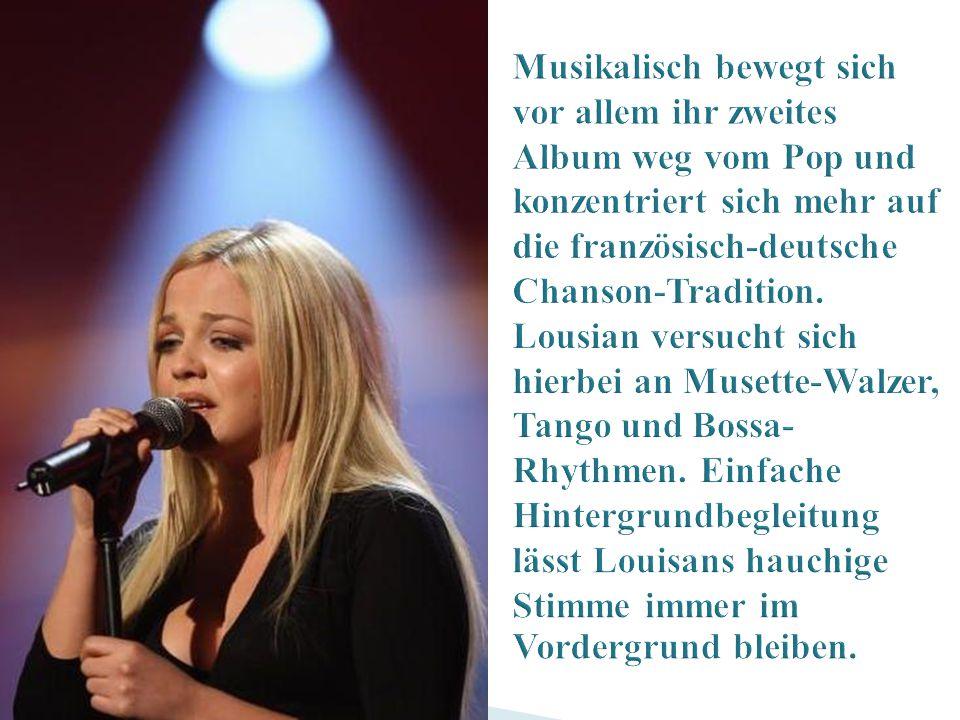Musikalisch bewegt sich vor allem ihr zweites Album weg vom Pop und konzentriert sich mehr auf die französisch-deutsche Chanson-Tradition.