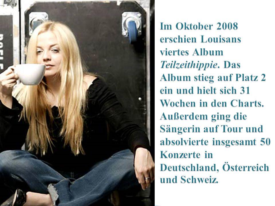 Im Oktober 2008 erschien Louisans viertes Album Teilzeithippie