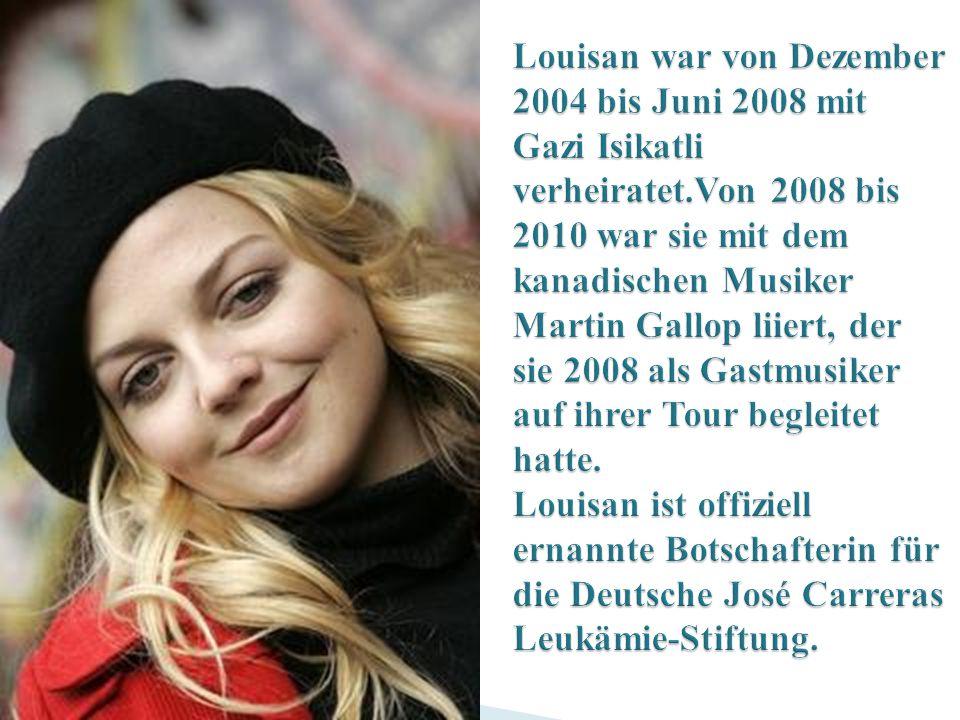Louisan war von Dezember 2004 bis Juni 2008 mit Gazi Isikatli verheiratet.Von 2008 bis 2010 war sie mit dem kanadischen Musiker Martin Gallop liiert, der sie 2008 als Gastmusiker auf ihrer Tour begleitet hatte.