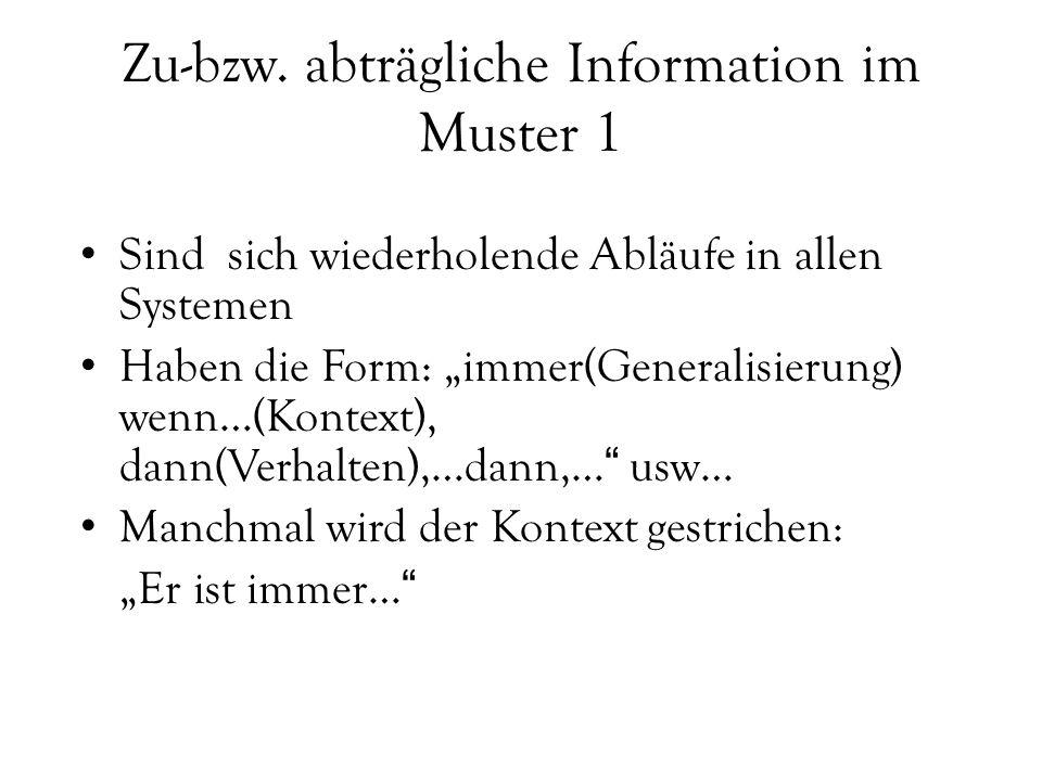 Zu-bzw. abträgliche Information im Muster 1