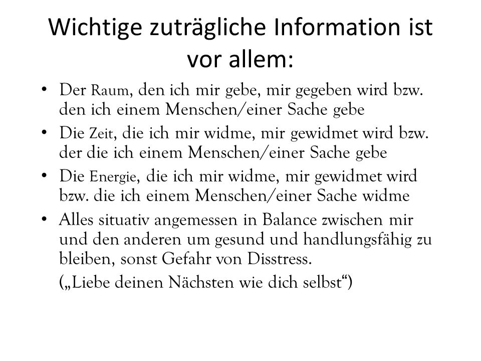 Wichtige zuträgliche Information ist vor allem: