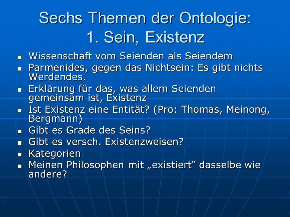Sechs Themen der Ontologie: 1. Sein, Existenz