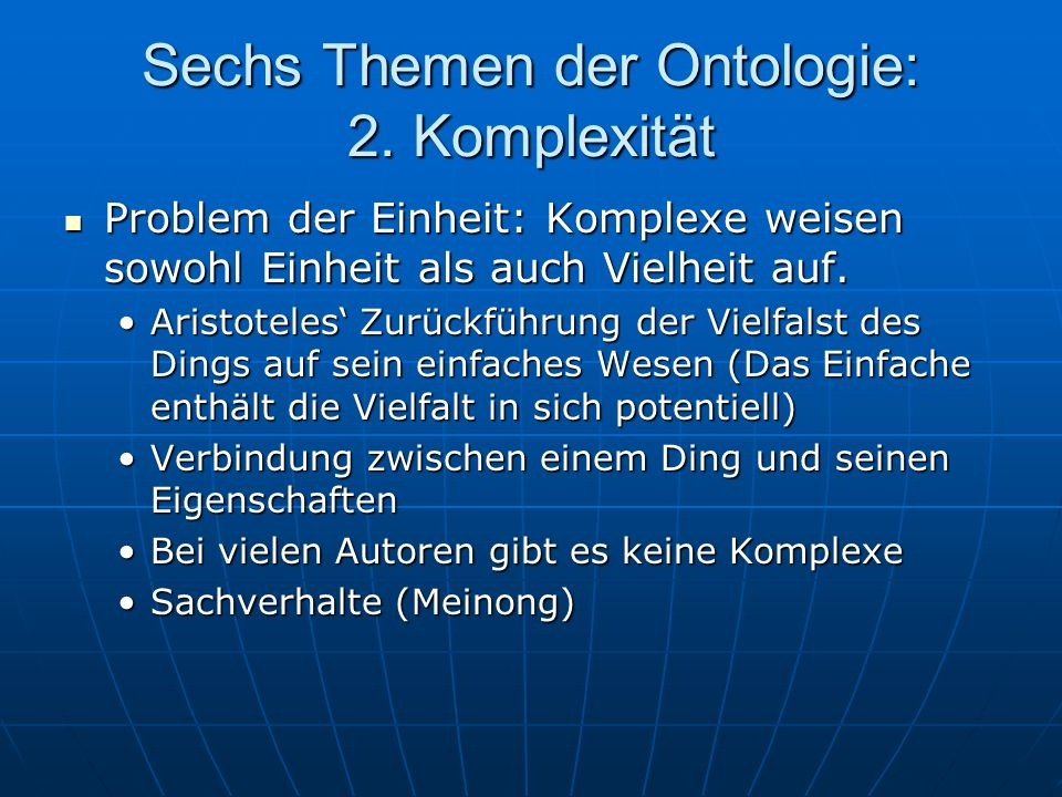 Sechs Themen der Ontologie: 2. Komplexität