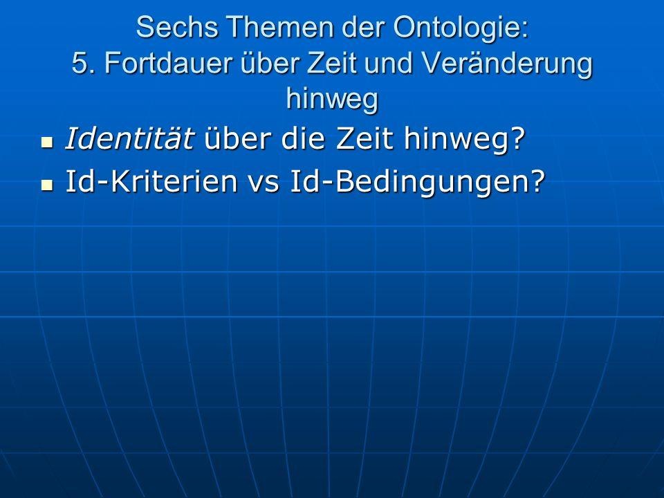 Sechs Themen der Ontologie: 5