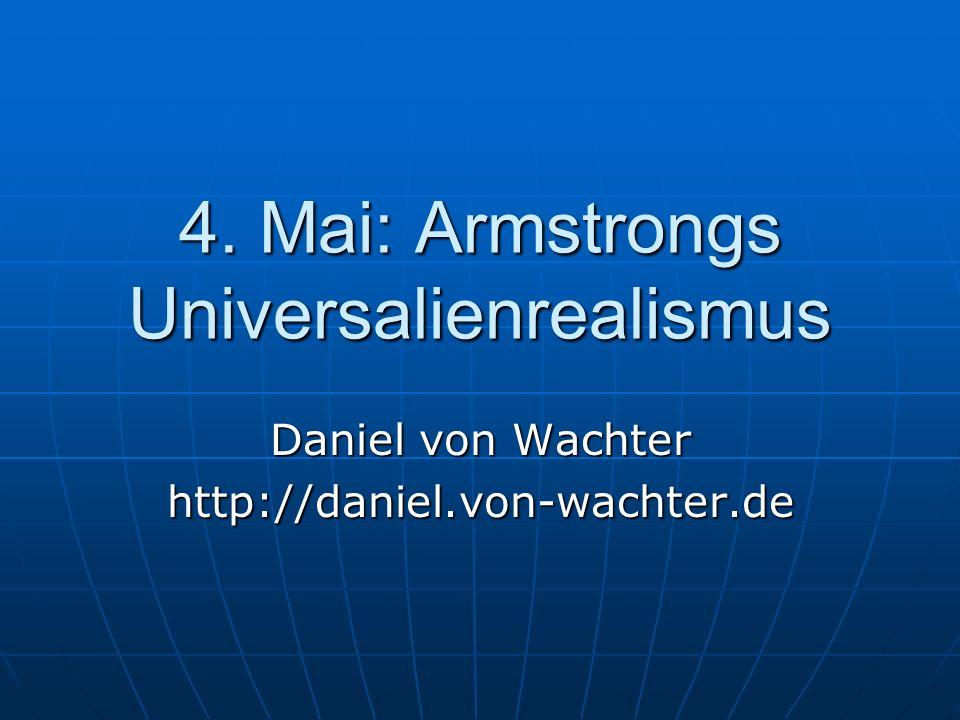 4. Mai: Armstrongs Universalienrealismus