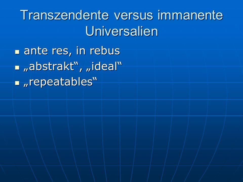 Transzendente versus immanente Universalien