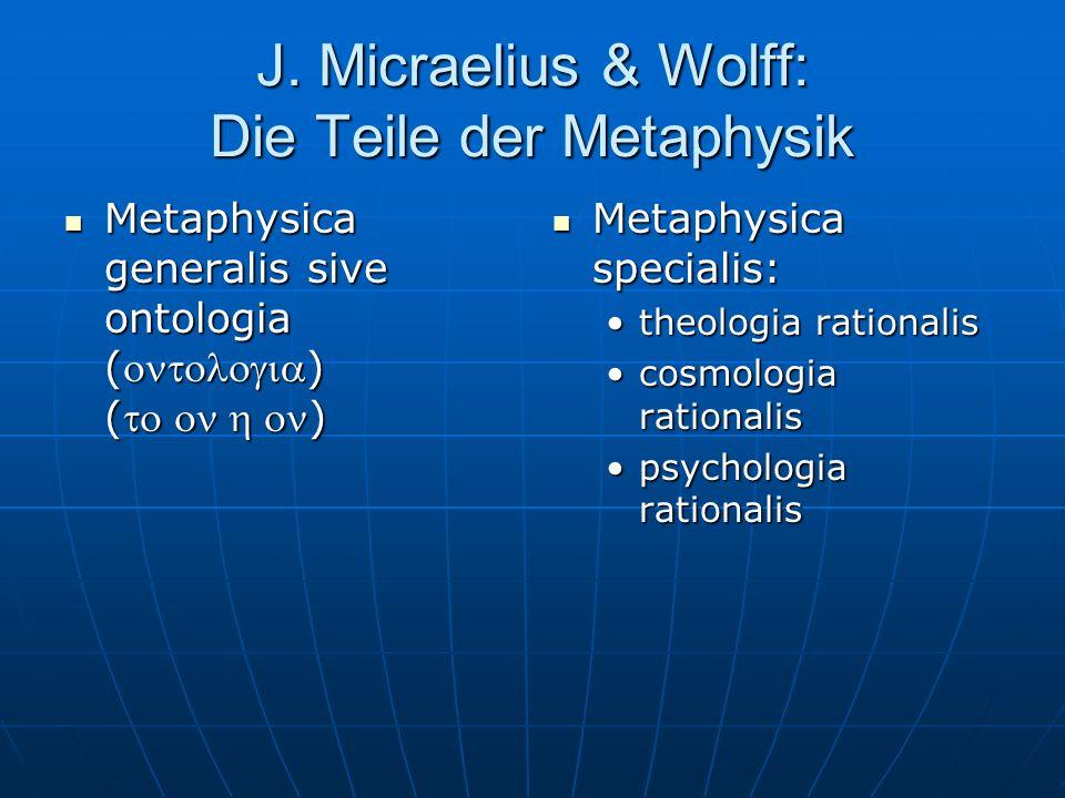 J. Micraelius & Wolff: Die Teile der Metaphysik