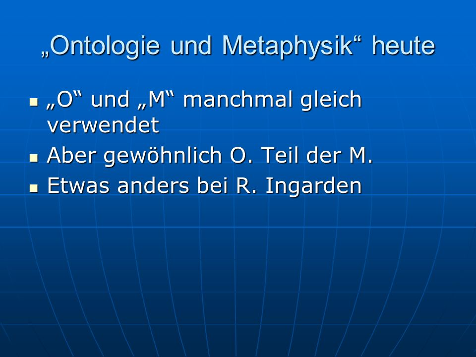 """Ontologie und Metaphysik heute"