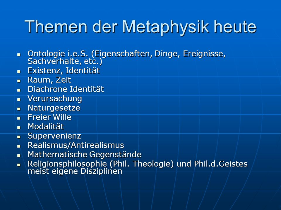 Themen der Metaphysik heute