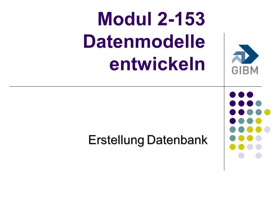 Modul 2-153 Datenmodelle entwickeln