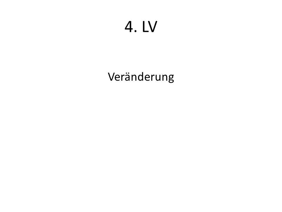 4. LV Veränderung
