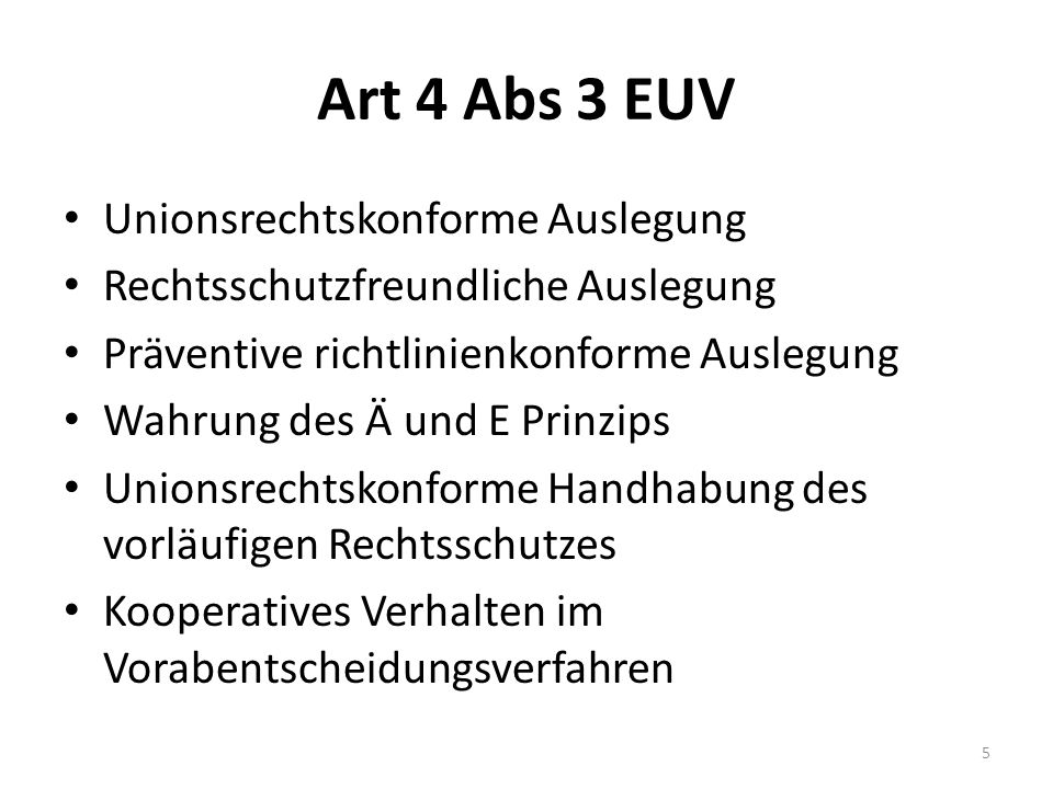 Art 4 Abs 3 EUV Unionsrechtskonforme Auslegung