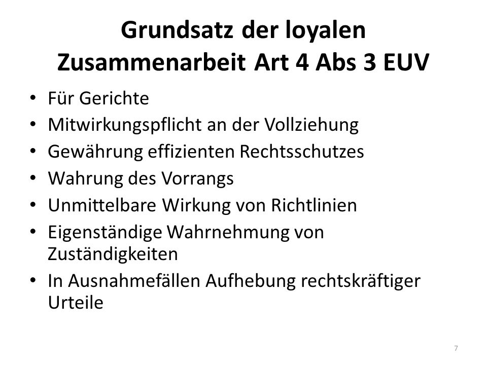 Grundsatz der loyalen Zusammenarbeit Art 4 Abs 3 EUV