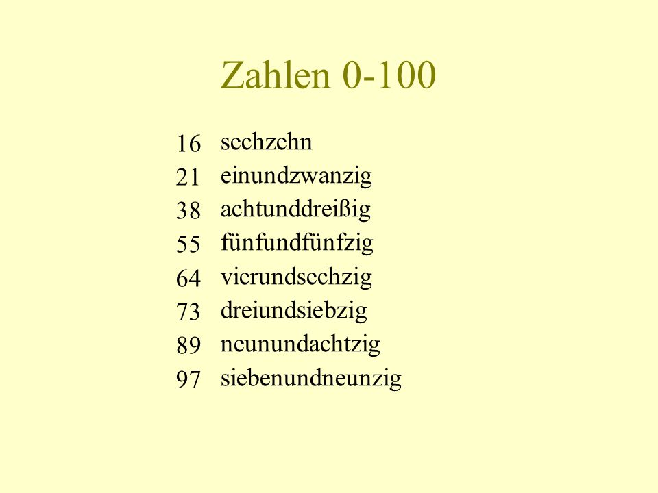 Zahlen 0-100 16 sechzehn einundzwanzig 21 achtunddreißig 38