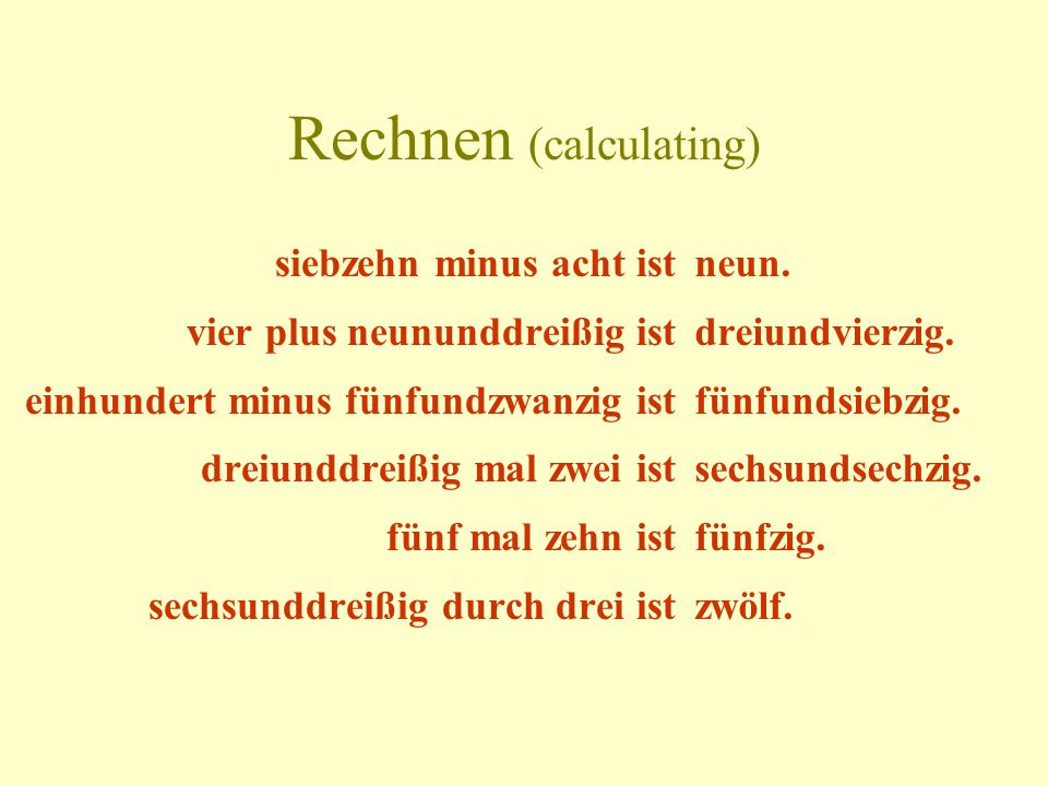 Rechnen (calculating)