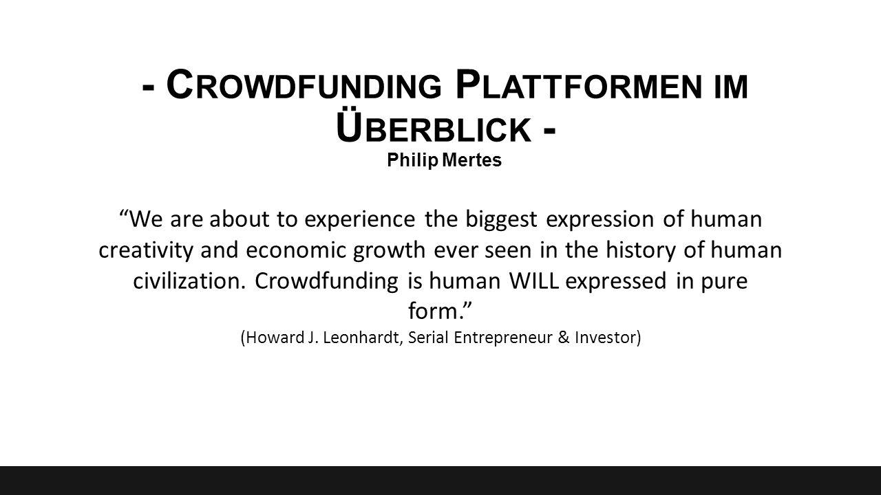 - Crowdfunding Plattformen im Überblick - Philip Mertes