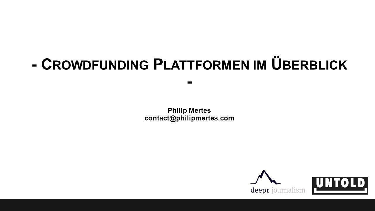 - Crowdfunding Plattformen im Überblick - Philip Mertes contact@philipmertes.com