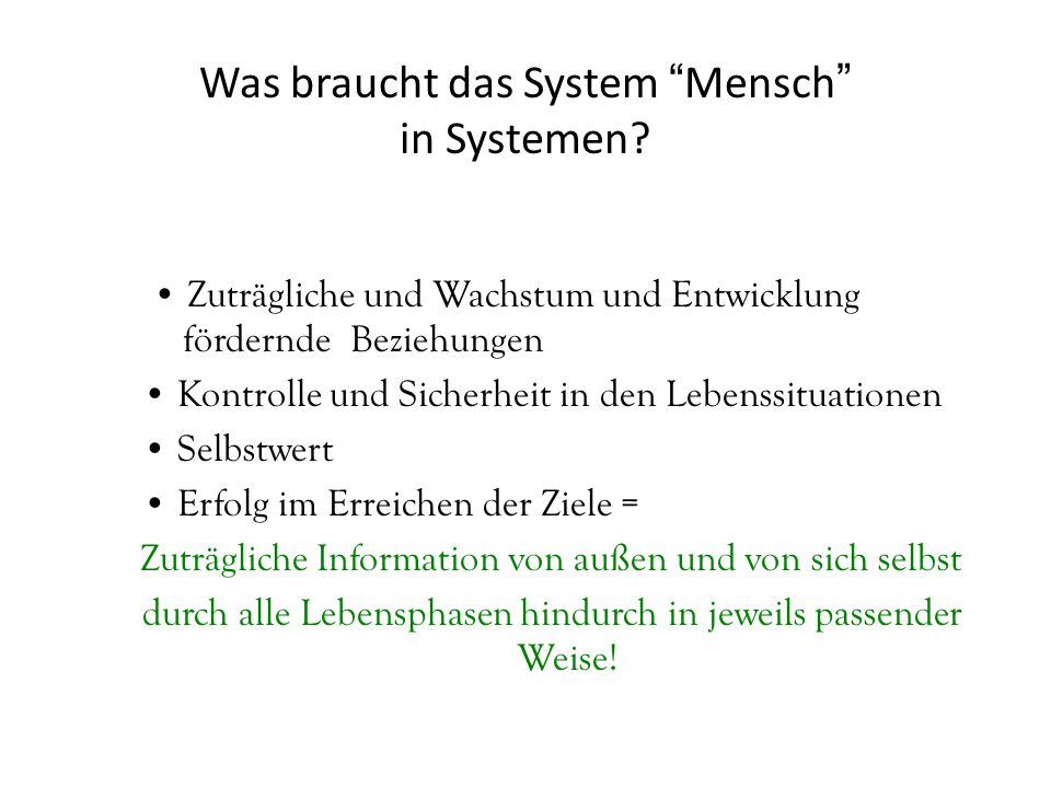 Was braucht das System Mensch in Systemen